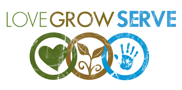 love grow serve
